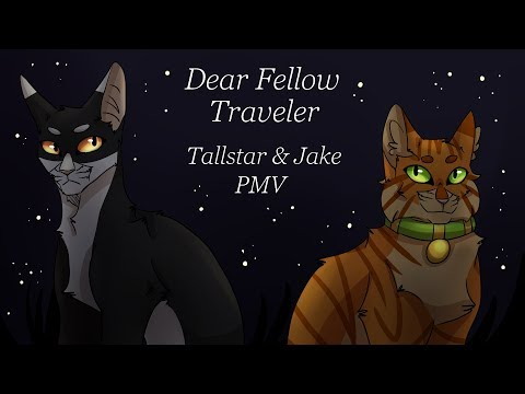 Dear Fellow Traveler//Tallstar & Jake PMV...