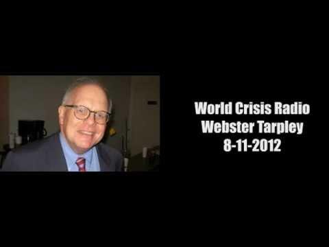 World Crisis Radio Webster Tarpley 8-11-12  Tehran Conference, 2012 Election