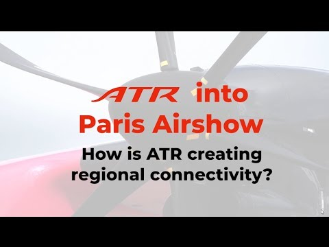 ATR Bourget 2019 D2 - How is ATR creating regional connectivity?