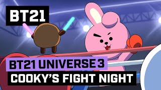 BT21 UNIVERSE 3 ANIMATION EP.03  COOKY's Fight Night