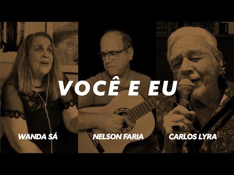 """""""Você e eu"""", com Carlos Lyra, Wanda Sá e Nelson Faria"""