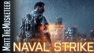 NAVAL STRIKE MAPS! + TITANFALL EARLY ACCESS   Battlefield 4 News