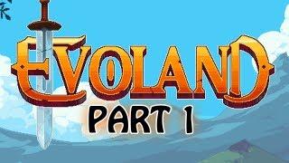 EVOLAND - Gameplay Walkthrough - Part 1 - Showcase