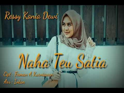 Download Ressy Kania Dewi - Naha Teu Satia    Mp4 baru