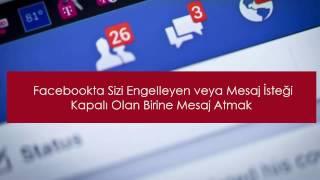 Facebookta Sizi Engelleyen Birine Mesaj Atmak