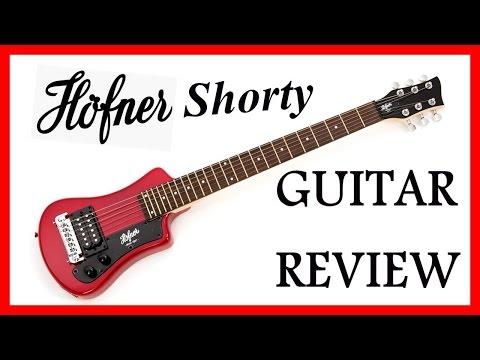 Hofner Shorty Guitar Review & Demonstration