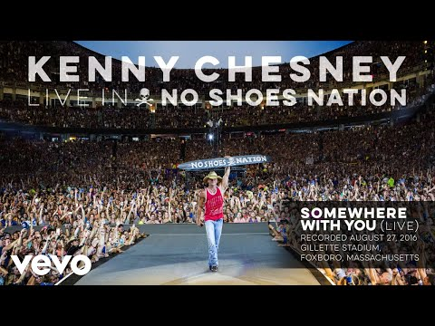 Kenny Chesney - Somewhere with You (Live) (Audio)
