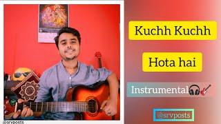 Kuchh Kuchh Hota hai | Recommended 🎧 | Saurabh at srvposts Music 🎸