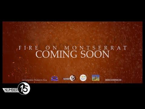 Fire On Montserrat Trailer #1 [Number15 Video]