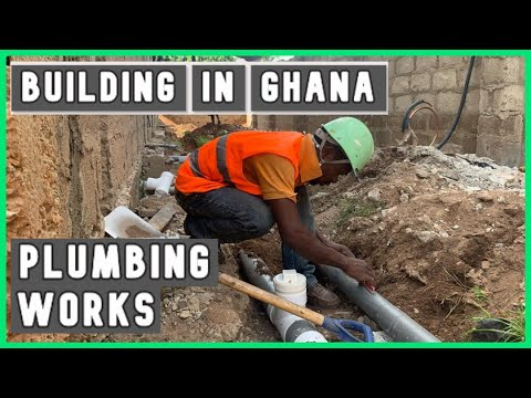 BUILDING IN GHANA PARTS: Plumbing Works The Right Way