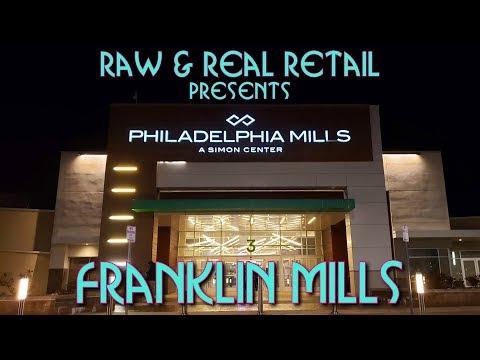 Franklin Mills Mall (Philadelphia Mills) - Raw & Real Retail