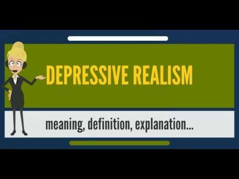 what-is-depressive-realism?-what-does-depressive-realism-mean?-depressive-realism-meaning
