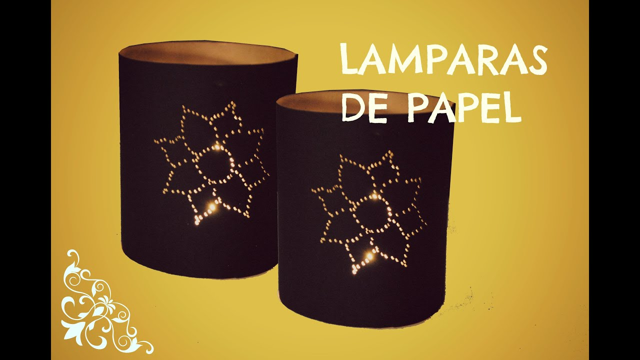 Lampara de papel lampara para velas youtube - Lamparas para la pared ...