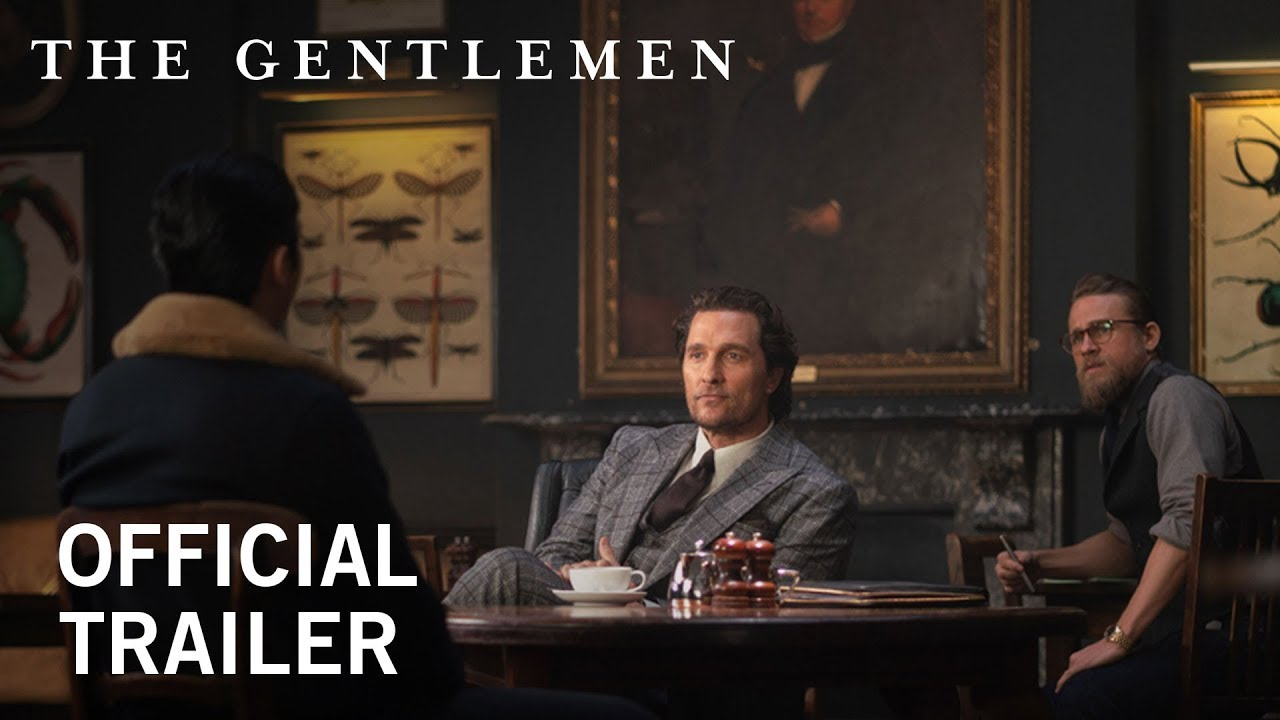 The Gentlemen Official Trailer Hd In Theaters