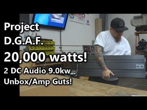 20,000 Watts! 2 DC Audio 9.0kw Amplifiers Unbox / Amp Guts - Project D.G.A.F. Video 4