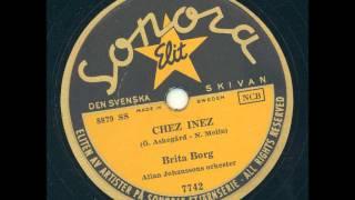 Brita Borg - Chez Inez