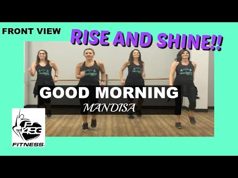 GOOD MORNING || MANDISA || P1493 FITNESS || fka FAITHFIT DANCE