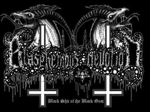 Blasphemous Devotion - Black Shit of the...