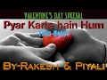 Download Valentines day special - Pyar karte hai hum (instrumental & vocal) MP3 song and Music Video