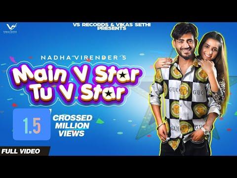 Main V Star Tu V Star | Full Hd Video | Nadha Virender | Zonaib Zahid | New Punjabi Songs 2019