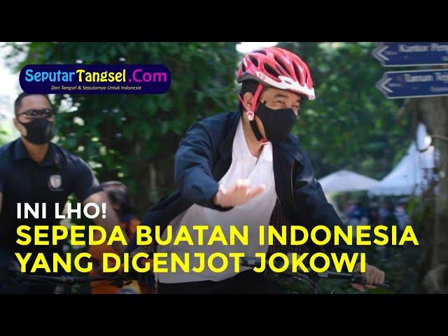 Ini Lho, Sepeda Buatan Indonesia yang Digenjot Presiden Jokowi