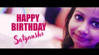 Birthday Highlights | Satyanshi | Birthday Video | Cinematic Birthday Teaser