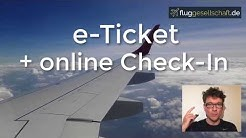 Wozu Airline e-Ticket, online Check-In und Bordkarte?