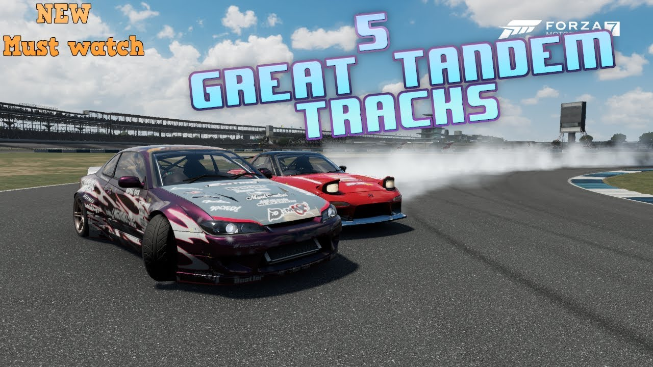 Forza 7 5 Great Tandem Tracks Must Watch Drifting Youtube