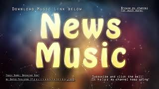 """Background music for news intro - """"Breaking News"""" / news sound / news music royalty-free track"""