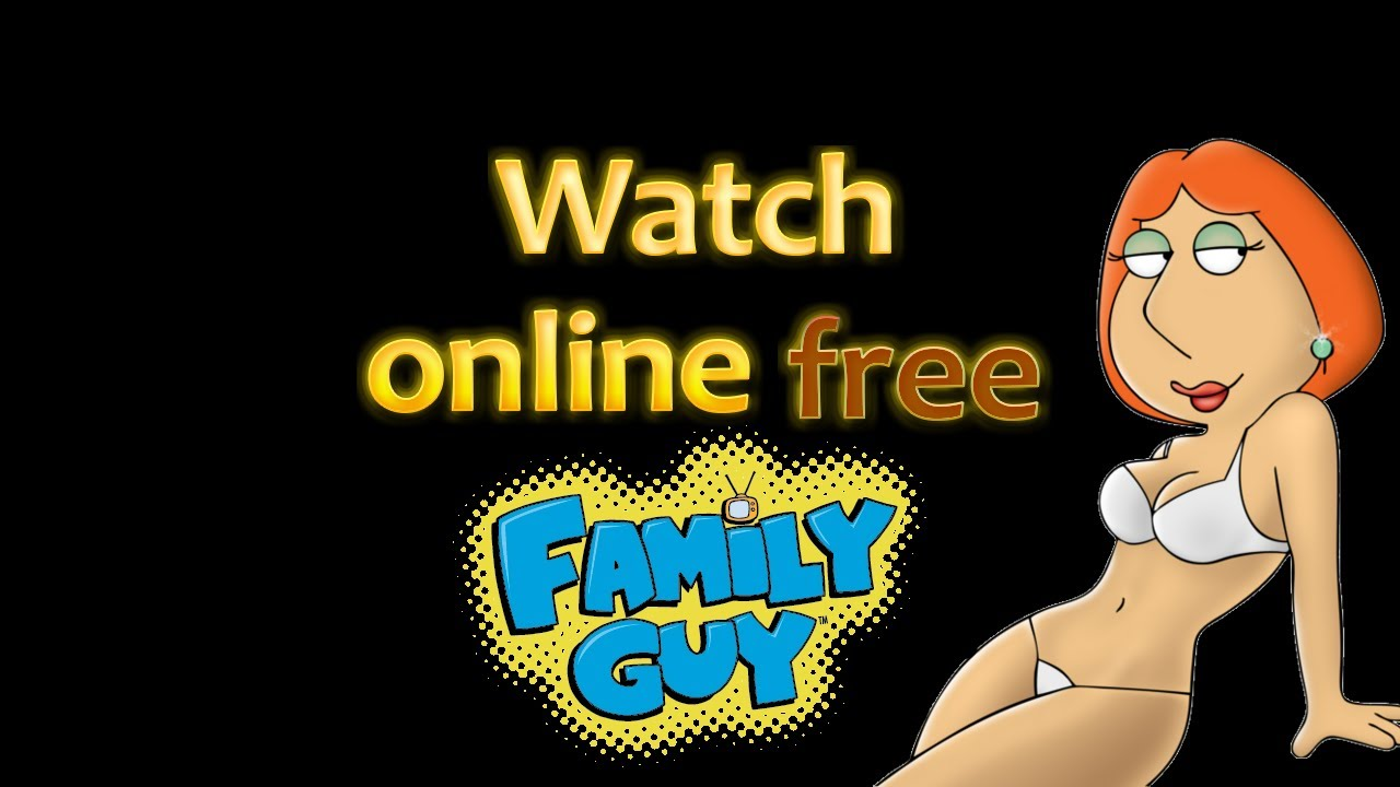 Family Guy Watch Online Free