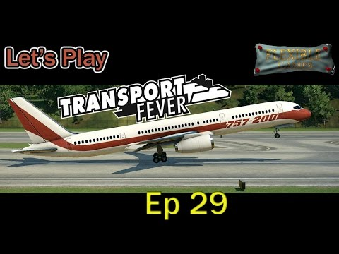 Transport Fever - Billionaire Ep 29 A Thousand Million