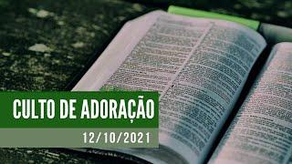Culto de Oração - 12/10/2021
