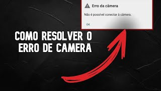 Video Como resolver o erro de câmera no android download MP3, 3GP, MP4, WEBM, AVI, FLV Juli 2018