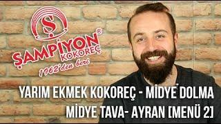 Şampiyon Kokoreç - Yarım Ekmek Kokoreç / Midye Dolma / Midye Tava