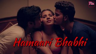 HAMARI BHABHI - Trailer of Upcoming full Length feature on #Fliz Movies