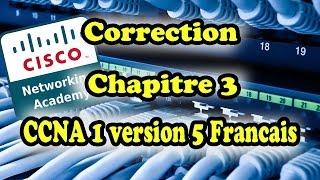 correction chapitre 3 ccna1 v5 francais