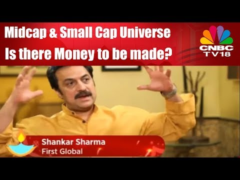 Midcap & Small Cap Universe | Is there Money to be made? | Watch Shankar Sharma of First Global