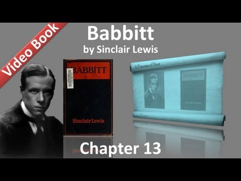 Chapter 13 - Babbitt by Sinclair Lewis