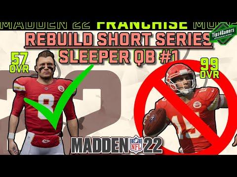 57 OVR Sleeper QB Replaces Mahomes?! Chiefs Sleeper Rebuild Madden 22