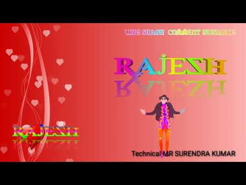 Rajesh name whatsapp 3D status  love ringtones