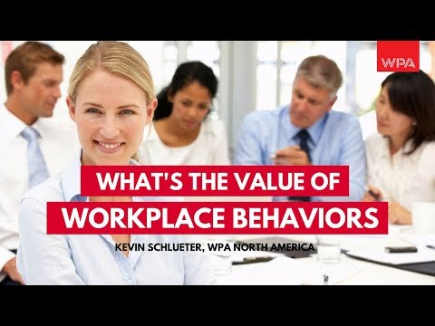 What's The Value of Work Behaviors: WPA North America