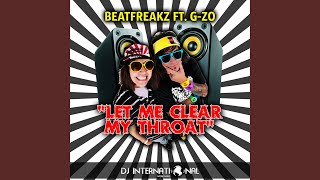 Let Me Clear My Throat Dub Mix (Beatfreakz Remix)