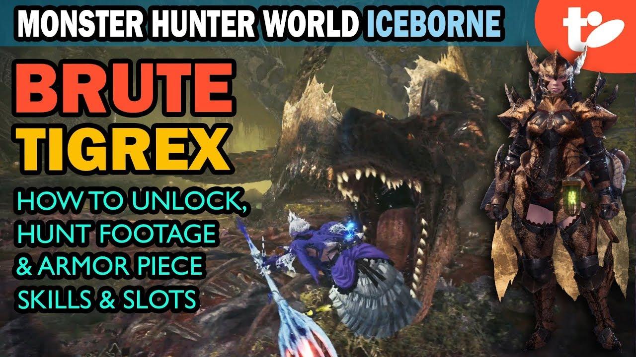 Brute Tigrex How To Unlock Plus Full Hunt And Armor Set Monster