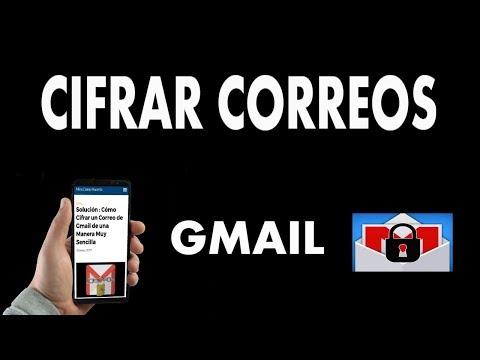 ¿Cómo Cifrar un Correo de Gmail?