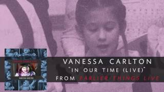Download Vanessa Carlton - In Our Time (Live) [Audio Only] MP3 song and Music Video