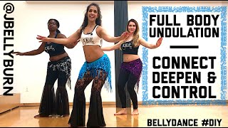 FULL BODY UNDULATION  [Body Roll, Camel, Wave] Bellydance Lesson with Janelle @JBELLYBURN