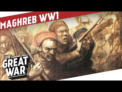 French North Africa in World War 1 I THE GREAT WAR Special