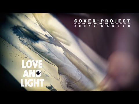 Cover-Project ♥ Love and Light Musicvideo Mp3