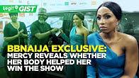 BBNaija Exclusive: Mercy reveals whether her body helped her win the show | Legit TV