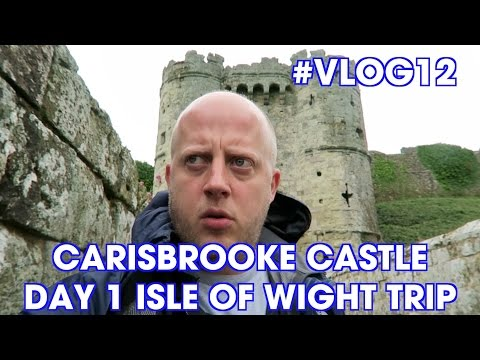 Carisbrooke Castle - Trip to the Isle of Wight (Day 1)- Vlog#12
